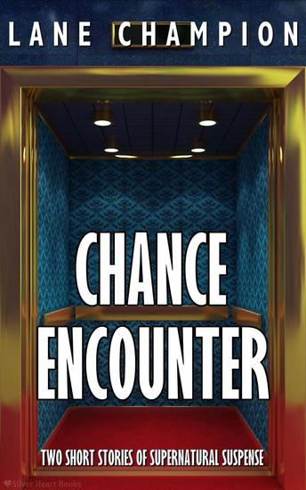 Chance Encounter (Two Short Stories) - cover