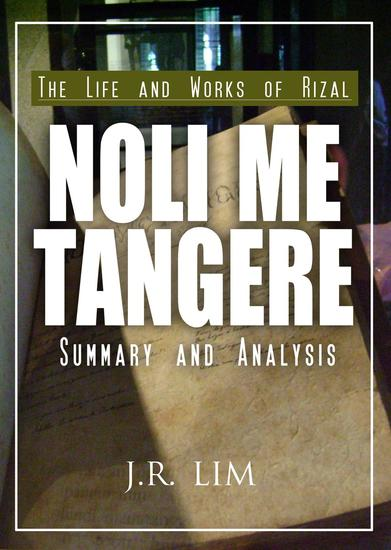 Noli Me Tangere: Summary and Analysis - cover