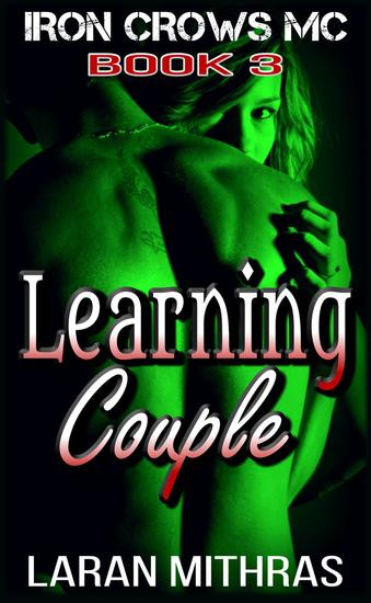 Learning Couple - Iron Crows Motorcycle Club #3 - cover