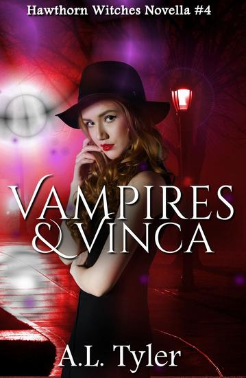 Vampires & Vinca - Hawthorn Witches #4 - cover