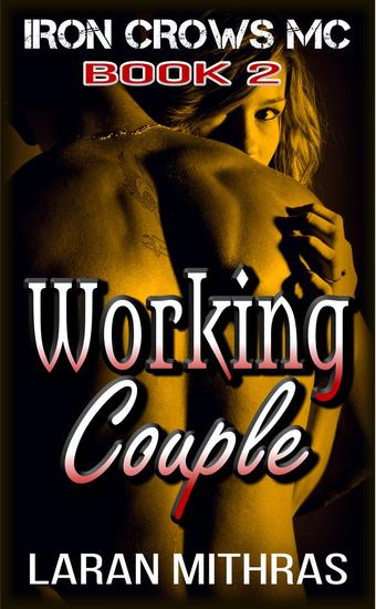 Working Couple - Iron Crows Motorcycle Club #2 - cover