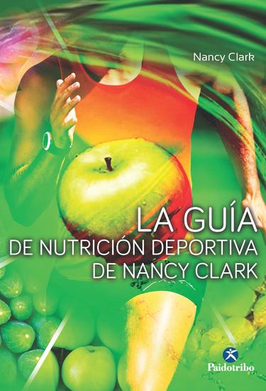 La guía de nutrición deportiva de Nancy Clark - cover