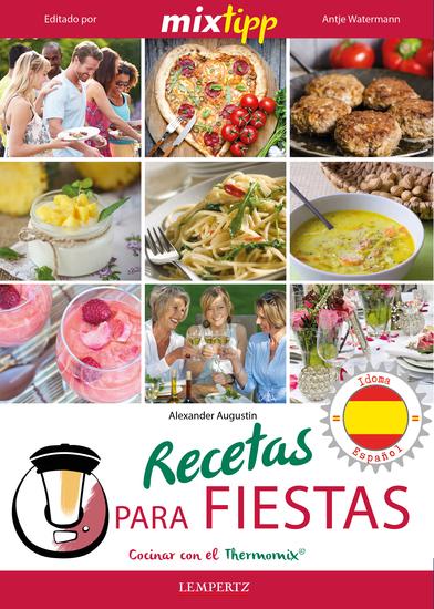 MIXtipp: Recetas para fiestas (español) - cocinar con el Thermomix TM 5 & TM 31 - cover