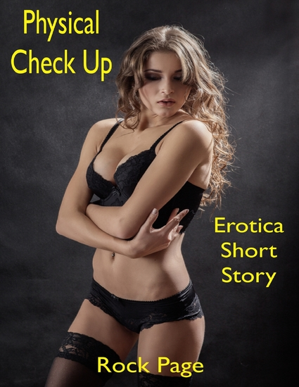 Physical Check Up: Erotica Short Story - cover