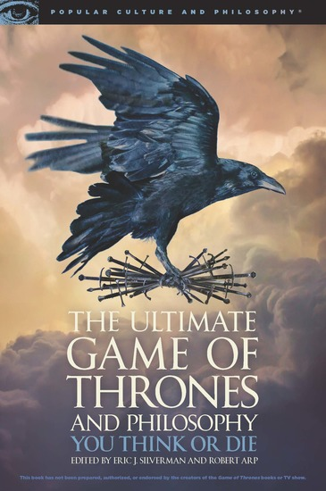 The Ultimate Game of Thrones and Philosophy - You Think or Die - cover