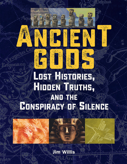 Ancient Gods - Lost Histories Hidden Truths and the Conspiracy of Silence - cover