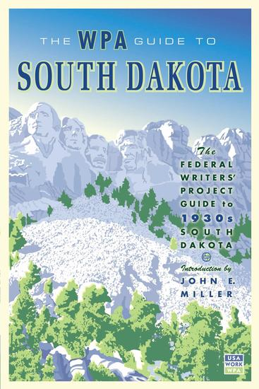 The WPA Guide to South Dakota - The Federal Writers' Project Guide to 1930s South Dakota - cover