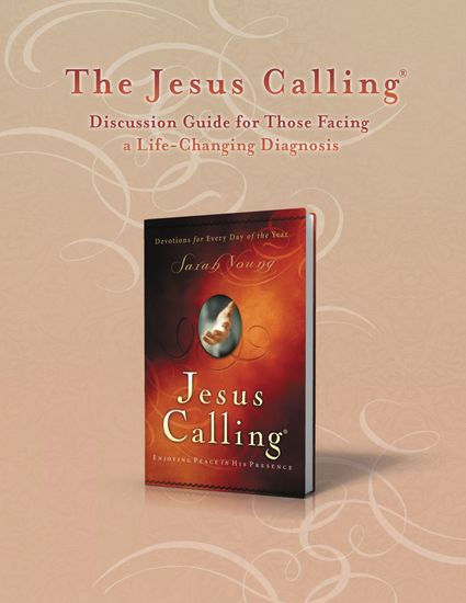 The Jesus Calling Discussion Guide for Those Facing a Life-Changing Diagnosis - cover