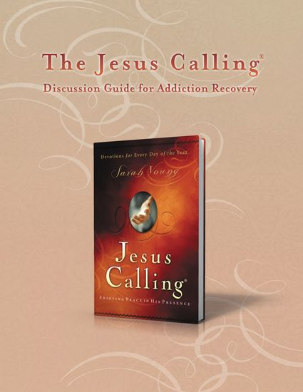 The Jesus Calling Discussion Guide for Addiction Recovery - 52 Weeks - cover