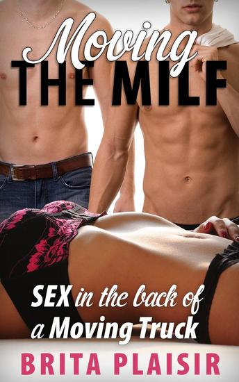 Moving the MILF - cover
