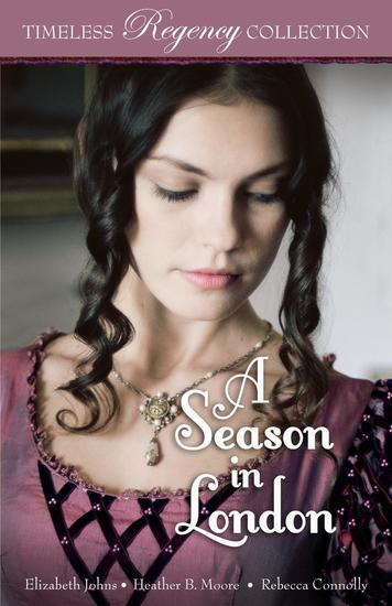 A Season in London - Timeless Regency Collection #6 - cover