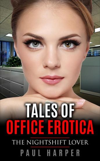 The Nightshift Lover - Tales of Office Erotica - cover