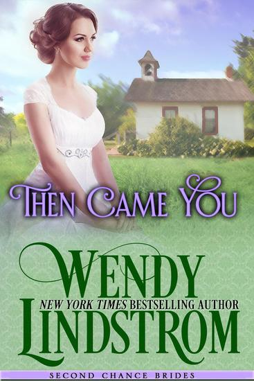 Then Came You - Second Chance Brides #3 - cover
