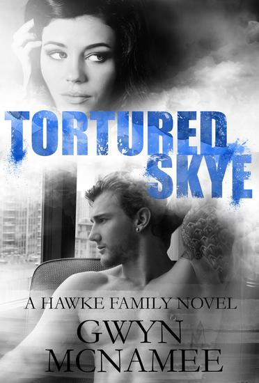 Tortured Skye - The Hawke Family #2 - cover