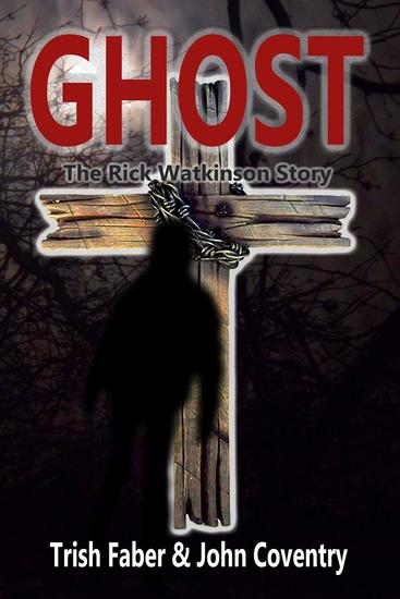 Ghost - The Rick Watkinson Story - cover