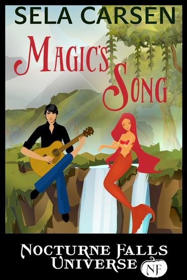 Magic's Song: A Nocturne Falls Universe Story - cover