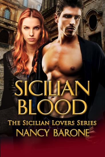 Sicilian Blood - The Sicilian Lovers Series #1 - cover