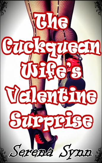 The Cuckquean Wife's Valentine Surprise - cover