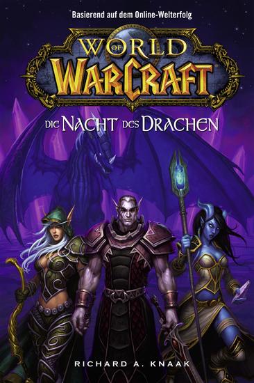 World of Warcraft: Die Nacht des Drachen - Roman zum Game - cover