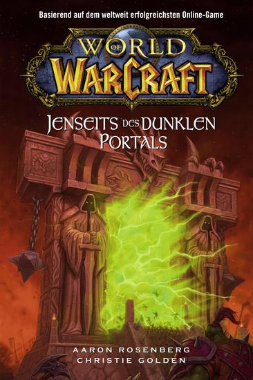 World of Warcraft: Jenseits des dunklen Portals - Roman zum Game - cover