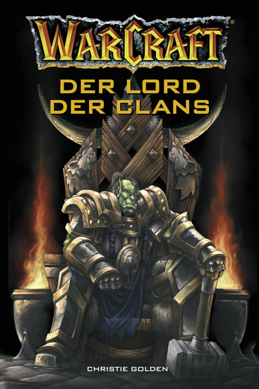 World of Warcraft: Der Lord der Clans - Roman zum Game - cover