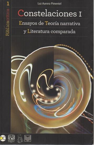Constelaciones I - Ensayos de Teoría narrativa y Literatura comparada - cover