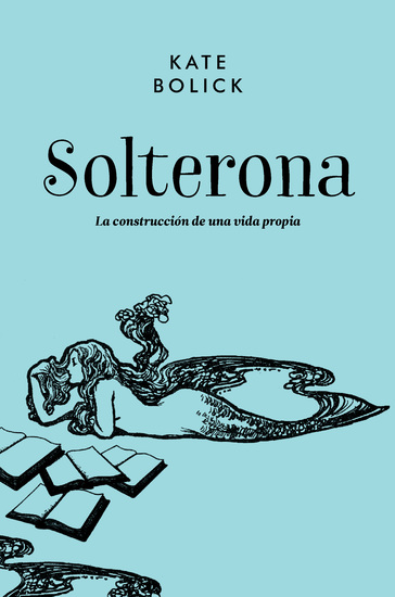 Solterona - La construcción de una vida propia - cover