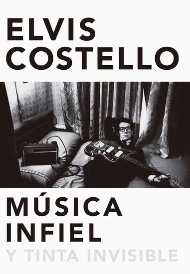 Música infiel y tinta invisible - Unfaithful music & disappearing ink - cover