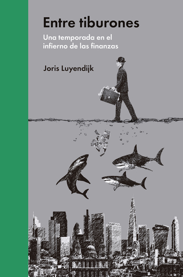 Entre tiburones - Una temporada en el infierno de las finanzas - cover