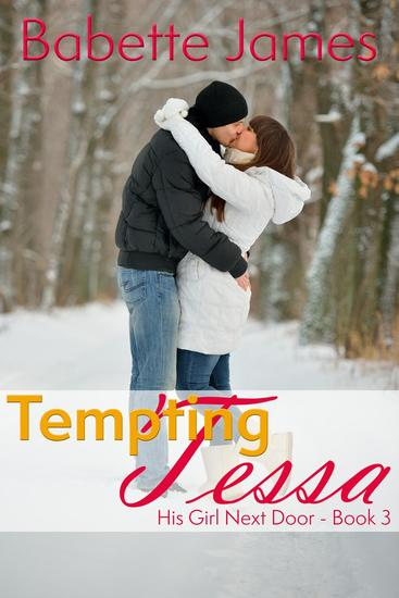 Tempting Tessa - His Girl Next Door #3 - cover