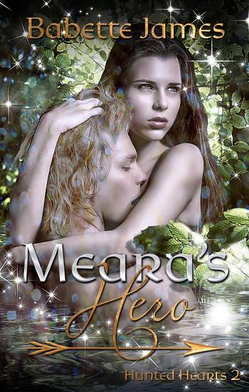 Meara's Hero - Hunted Hearts #2 - cover
