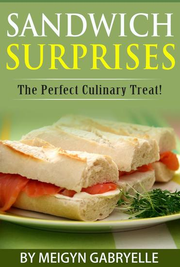 Sandwich Surprises: The Perfect Culinary Treat! - cover