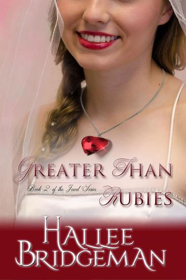 Greater Than Rubies (Inspirational Romance) - The Jewel Series #2 - cover