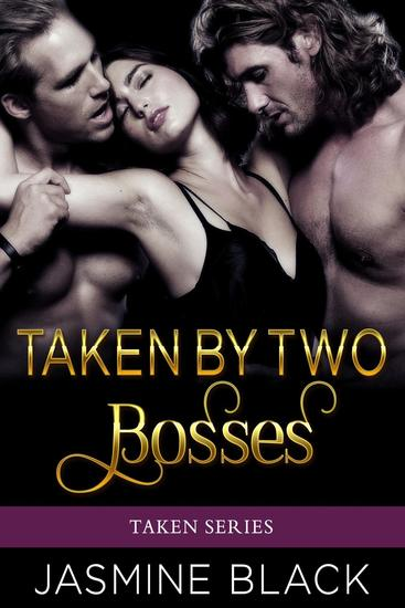 Taken by Two Bosses - Taken - cover