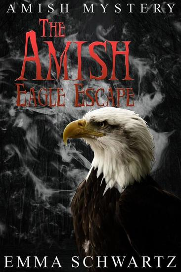The Amish Eagle Escape - cover