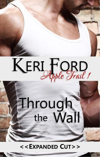 Through The Wall - An Apple Trail Novella #1 - cover