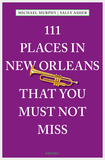 111 Places in New Orleans that you must not miss - cover