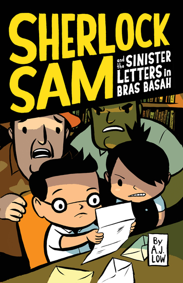 Sherlock Sam and the Sinister Letters in Bras Basah - cover