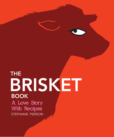 The Brisket Book - A Love Story with Recipes - cover