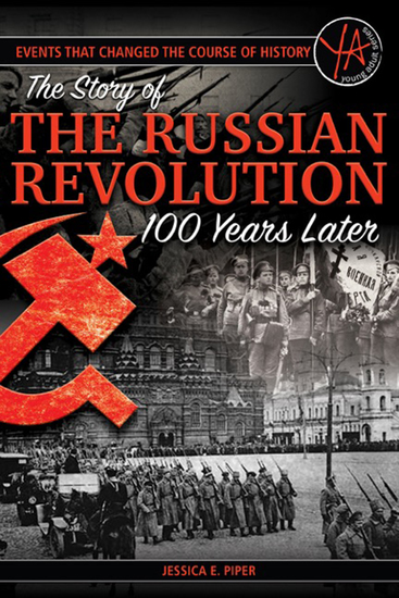 Events That Changed the Course of History - The Story of the Russian Revolution 100 Years Later - cover