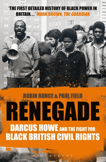 Renegade - The Life and Times of Darcus Howe - cover