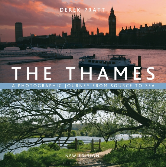 The Thames - A Photographic Journey From Source to Sea - cover