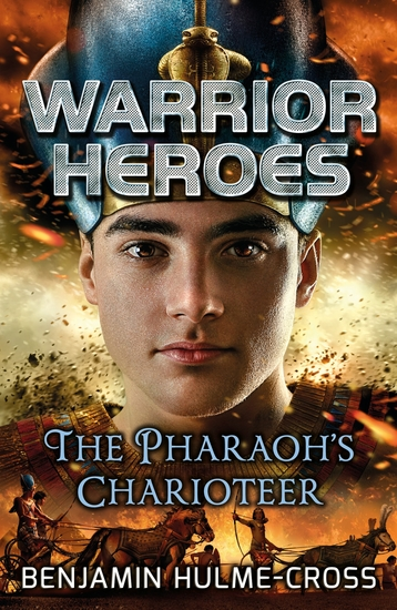 Warrior Heroes: The Pharaoh's Charioteer - cover