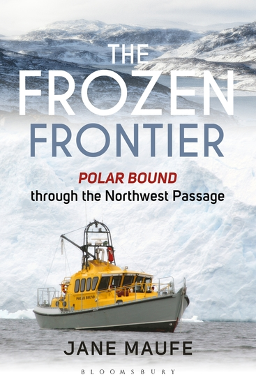 The Frozen Frontier - Polar Bound through the Northwest Passage - cover