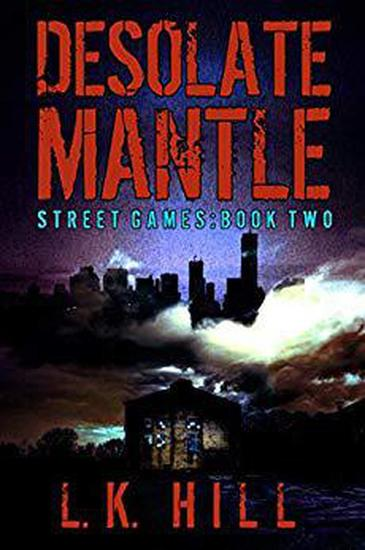 Desolate Mantle - Street Games - cover