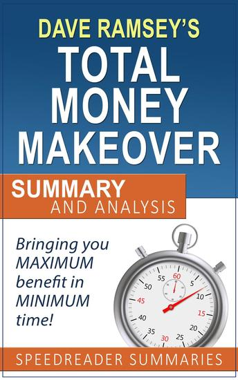 The Total Money Makeover by Dave Ramsey: Summary and Analysis - cover