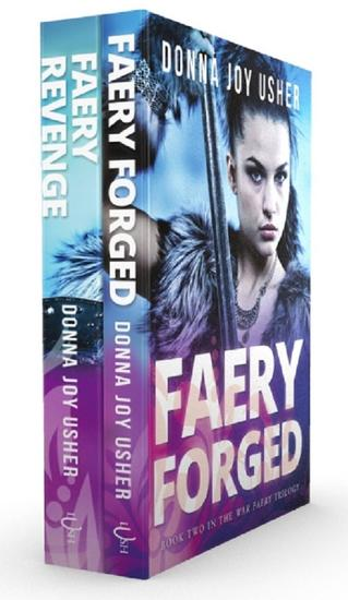 The War Faery Trilogy: Books 2-3 - The War Faery Trilogy - cover