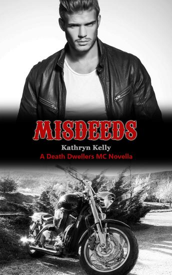 Misdeeds - Death Dwellers Mc #2.5 - cover