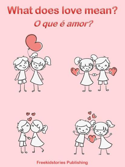 O que é amor? - What Does Love Mean? - cover