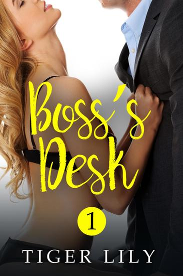 Boss's Desk - Boss's Desk #1 - cover